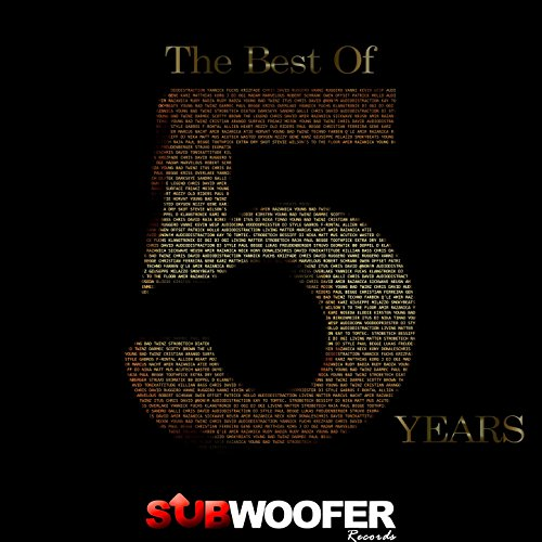 The Best of 5 Years Subwoofer Records [Explicit]