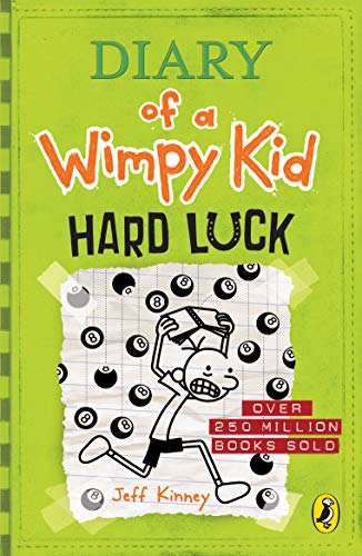 Diary Of Wimpy Kid 8. Hard Luck (Diary of a Wimpy Kid)