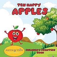 Ten Happy Apples: Children's counting book