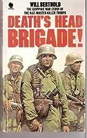 Death's Head Brigade 0722116233 Book Cover