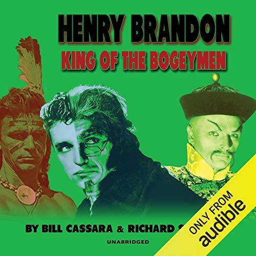 Henry Brandon: King of the Bogeymen audiobook cover art