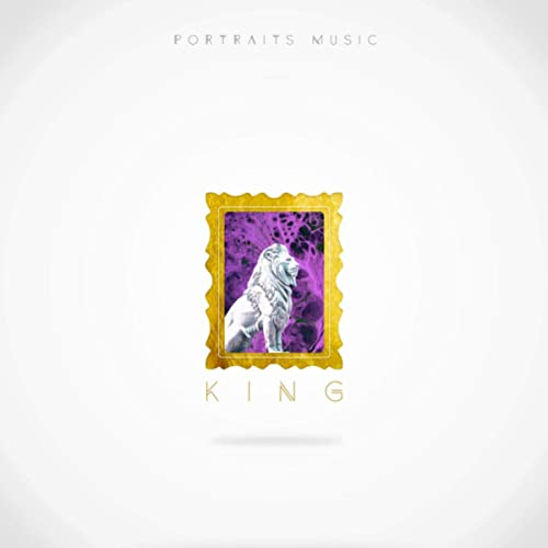 Portraits Music - King 2019