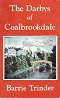 The Darbys of Coalbrookdale