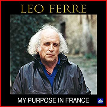 My Purpose in France