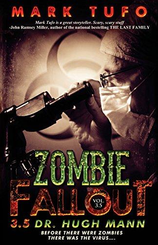 Dr. Hugh Mann: 4 (Zombie Fallout)