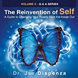 4. The Reinvention of Self: A Guide to Changing Your Reality from the Inside Out(2015, Audio book)