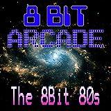 The 8-Bit 80s