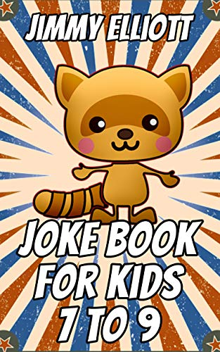 Joke Book for Kids 7 to 9: Silly One-Liners, Knock Knock Jokes, and More for Boys and Girls Age Eleven, Funny, Silly, Wacky, Wild Jokes (gift Idea)