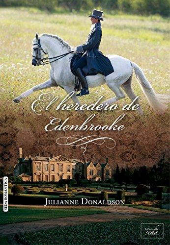 El heredero de Edenbrooke (Spanish Edition)