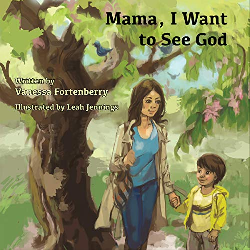 Mama, I Want to See God audiobook cover art