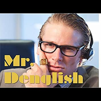 Mr Denglish: The Coolest German Ever