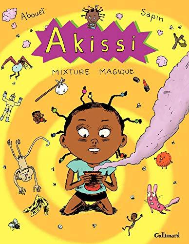 Akissi (Tome 5) - Mixture magique