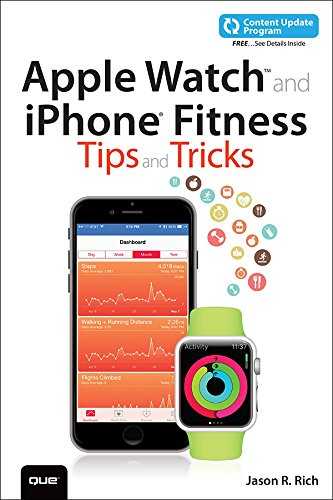 Apple Watch and iPhone Fitness Tips and Tricks (includes Content Update Program) (English Edition)