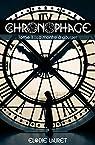 Le chronophage, tome 1 : La montre à gousset par Lauret