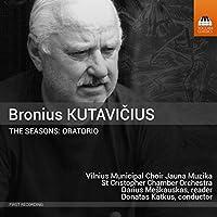 ブロニウス・クタヴィチウス:オラトリオ「四季」