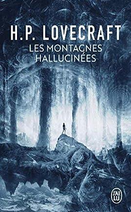 MONTAGNES HALLUCIN?ES (LES) by HOWARD PHILLIPS LOVECRAFT (September 23,2002)