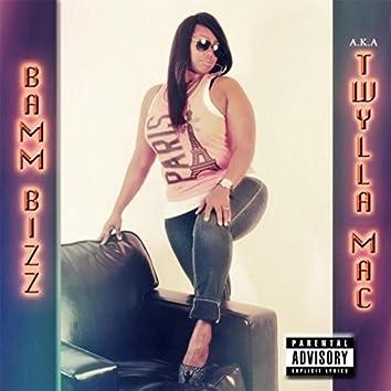 Bamm Bizz a.k.a Twylla Mac