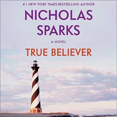 True Believer Audiobook By Nicholas Sparks cover art