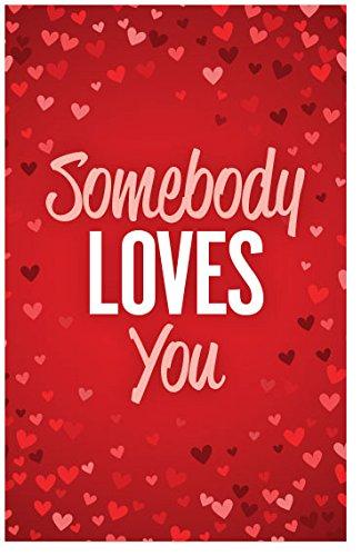 Somebody Loves You (Gospel Tract, Packet of 100, NKJV)