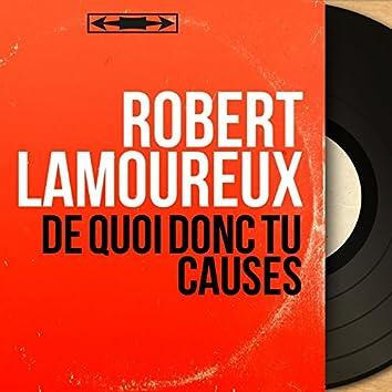 De quoi donc tu causes (feat. Henri Bourtayre) [Mono version]