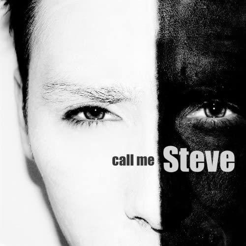 call me Steve