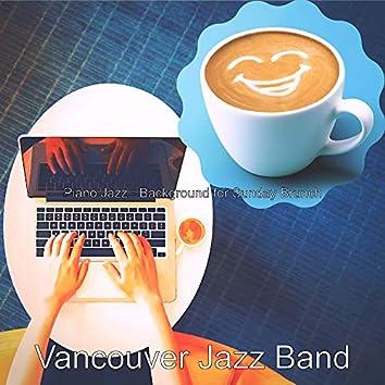 Piano Jazz - Background for Sunday Brunch