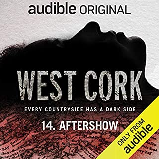 West Cork Aftershow: Bonus Episode cover art