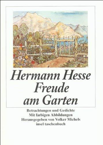 Freude am Garten. by Hermann Hesse(1992-04-30)