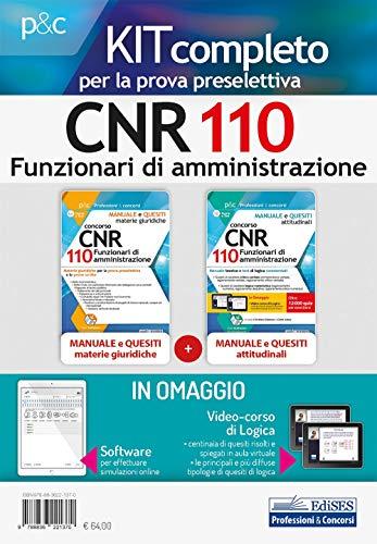 Kit Concorso CNR 110 Funzionari di Amministrazione - Materie Giuridiche e Test Logico-Attitudinali