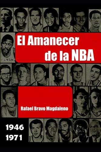 El Amanecer de la NBA