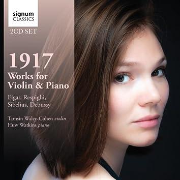 1917: Works for Violin & Piano by Debussy, Respighi, Sibelius and Elgar