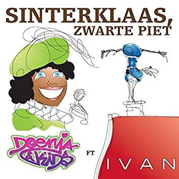Sinterklaas, Zwarte Piet (feat. Ivan)