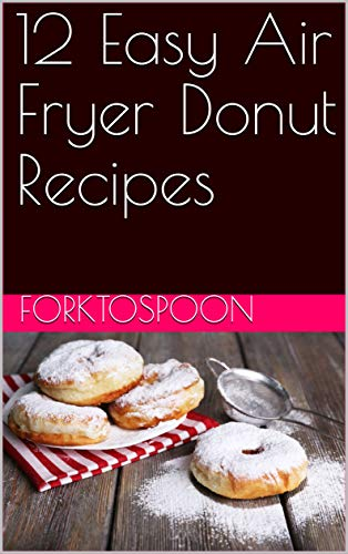 12 Easy Air Fryer Donut Recipes