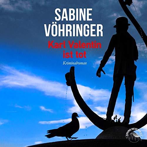 Karl Valentin ist tot Titelbild