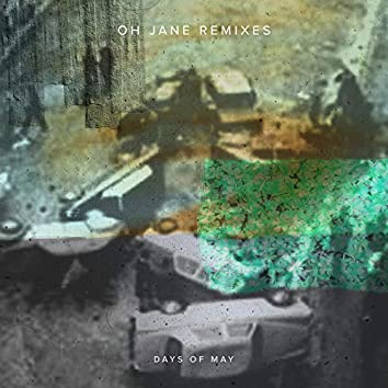 Oh Jane (The Green Remixes)