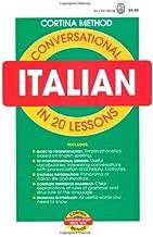 Conversational Italian: In 20 Lessons (Cortina Method)