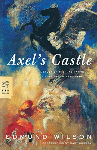 Axels Castle: A Study of the Imaginative Literature of 1870-1930