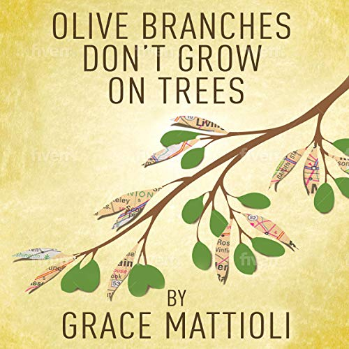 Olive Branches Don't Grow on Trees cover art