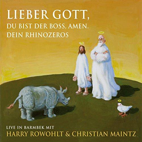 Lieber Gott, du bist der Boss, Amen. Dein Rhinozeros Titelbild