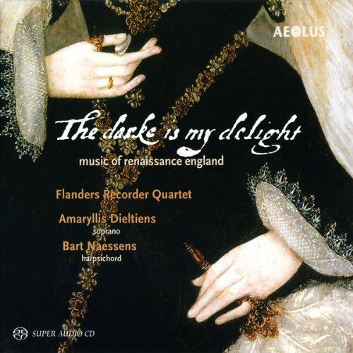 The Dark is my Delight - Englische Renaissancemusik