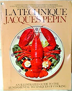 Paperback La Technique : The Fundamental Techniques of Cooking: An Illustrated Guide Book