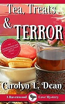 TEA, TREATS, and TERROR: A Ravenwood Cove Cozy Mystery (book 9) by [Carolyn L. Dean]