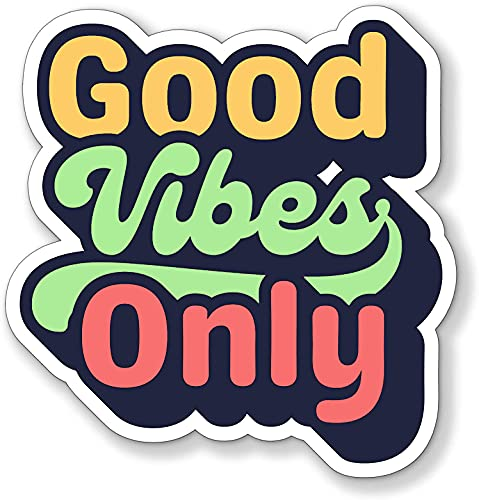 """Good Vibes Only Vinyl Decal Bumper