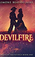 Devilfire: Large Print Hardcover Edition