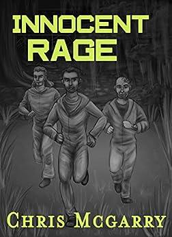 Innocent Rage by [Christopher  McGarry , Shelyse  Richard, Steven  Tomlins ]