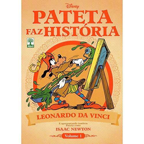 Pateta Faz Historia - Leonardo Da Vinci - Vol. 1