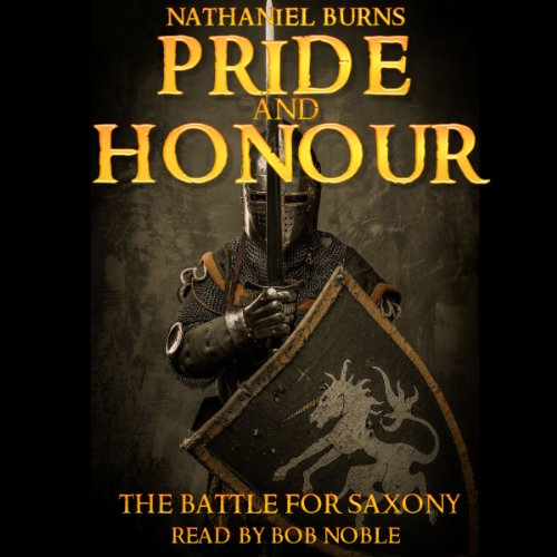 Pride and Honour - The Battle for Saxony audiobook cover art