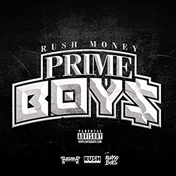Rush Money Prime Boy$