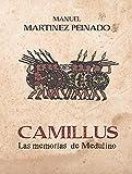 Camillus. Las memorias de Medulino