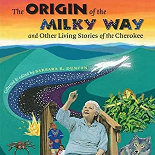 The Origin of the Milky Way and Other Living Stories of the Cherokee audiobook cover art